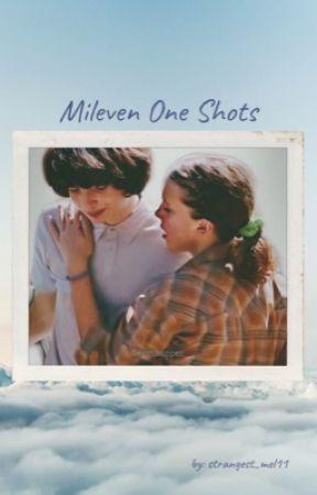 Mileven One Shots by strangest_mel11