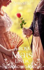 A rosa mais linda by Sugar-chwan