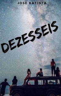 DEZESSEIS (Em revisão) cover