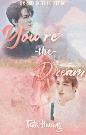 You're The Dream〣HHJ by TataHwang_20