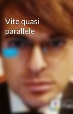 Vite quasi parallele by RichardOakgreat