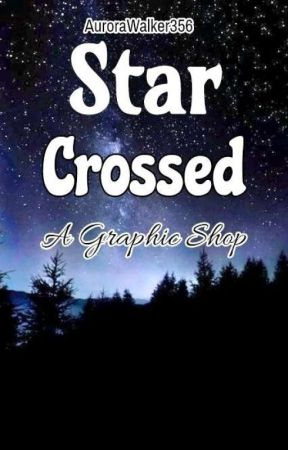 StarCrossed | A Graphic Shop[Requests Are Closed] by AuroraWalker356