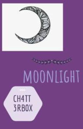 Moonlight** by Ch4tt3rb0x