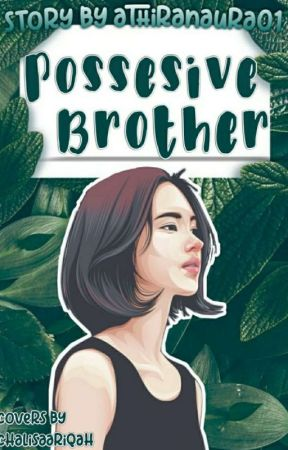 Possesive Brother by Vantee3