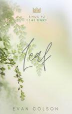Leaf [Kings 2] by EvanColson