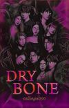 Dry Bone ✔ cover