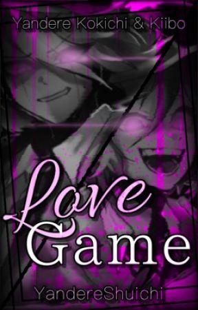 Love Game   Yandere Kokichi x Reader x Yandere K1-B0 by YandereShuichi