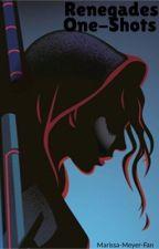 Renegade One-Shots by Marissa-Meyer-Fan