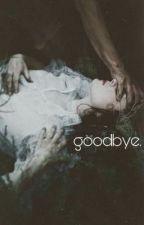 Goodbye by LunaRueBerry