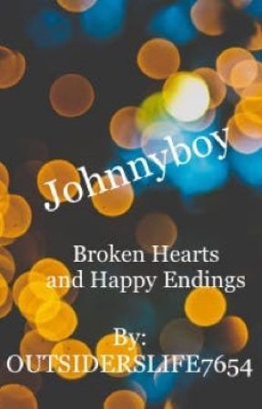 Broken Hearts and Happy Endings by OUTSIDERSLIFE7654