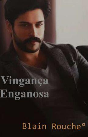 Vingança Enganosa by ElisaMachado5