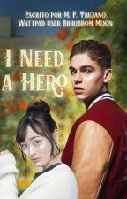 I Need a Hero  -  [Hero Fiennes-Tiffin] - EN CORRECCIÓN de Bbiribbom_Moon