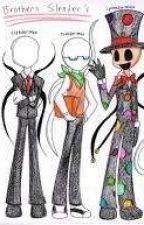 My 4 Soulmate (Slender Brothers x reader)  by MysticSkylerPlayz