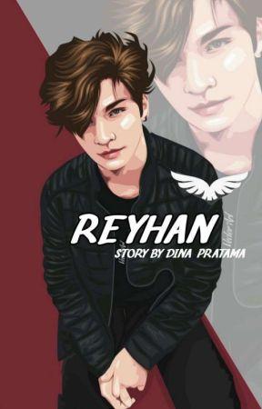 Reyhan (REVISI ROMBAK ALUR) by dinaprtma
