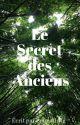 Le Secret des Anciens by
