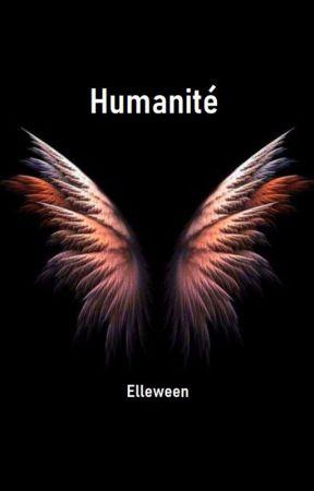 Humanité [ Sous contrat d'édition] by Elleween
