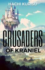 Crusaders Of Kraniel by HachiKuri