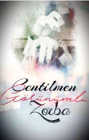Centilmen Görünümlü Zorba by suskun_kalem