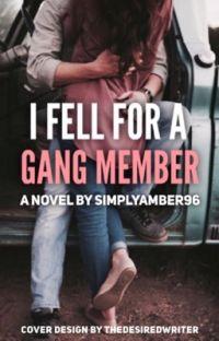 I Fell For A Gang Member [EDITING] cover
