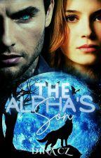 The Alpha's Son by MalevolentGoddess