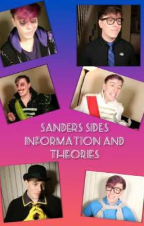 Sanders Sides Information and Theories by amethystdarkwolf