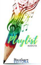 Playlist Marota by marotagemeditora