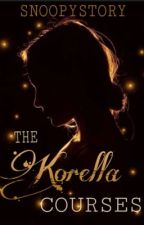 The Korella Courses by snoopystory