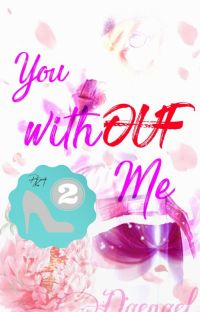 You Whitout Me cover