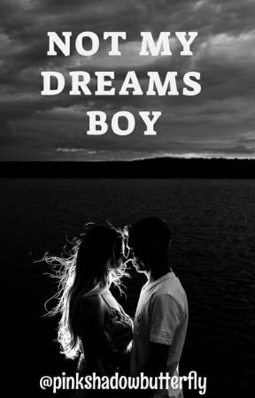Not My Dream Boy by mria_monica