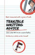 "Terrible Writing Advice // Wattpad Anime ""critique"" by PitaNemuritoare"