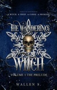 The Wandering Witch VOL. 1 - The Prelude Arc (COMPLETED) cover