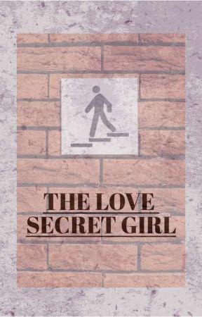 THE LOVE SECRET GIRL by ludiaalmyda