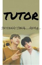 (Completed) Tutor/ Namjin  by INTERNATIONAL_ARMY_