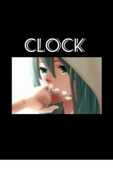 • Vocaloid : Clock • by Kamichama-Karin59