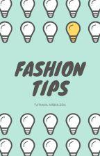 FASHION TIPS by TatianaArboleda9