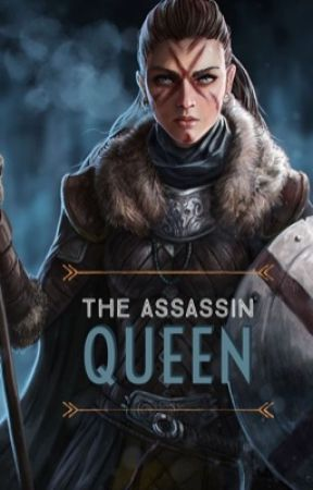 The Assassin Queen  by stargazing_bookworm