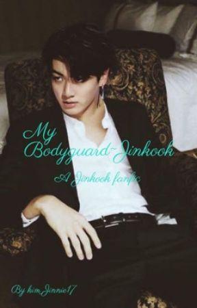 My Bodyguard ~ Jinkook by jinnie_cheekies