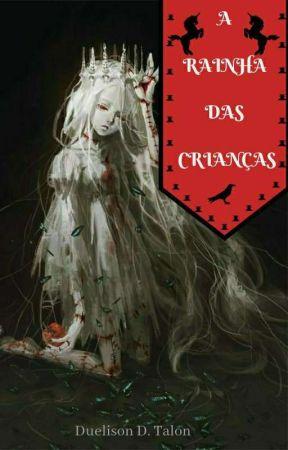 A Rainha Das Crianças by Diogodiabo