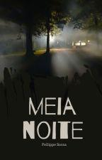MEIA NOITE by FellippeSossa