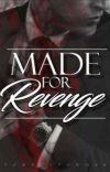 Made For Revenge  cover