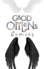 Good Omens - Comics by LadyWillow16