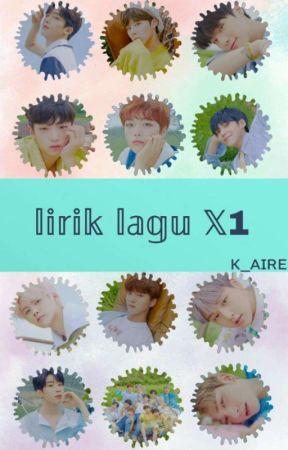Lirik Lagu X1 by k_aire