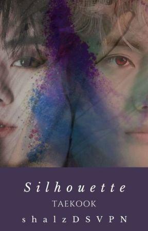 SILHOUETTE ✵ TAEKOOK√ by shalzDSVPN