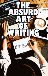 The Absurd Art of Writing cover