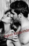 AŞKIN KOLLARINDA cover