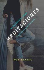 MEDITACIONES by glaang