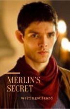 Merlin's secret | ✔️ by writingwiizard