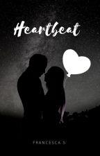 Heartbeat : batticuore . by fraaa_s