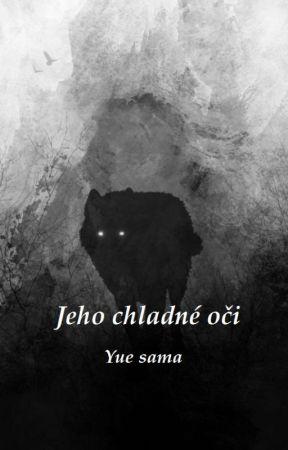 Jeho chladné oči -Omegaverse- by Onishiro040699