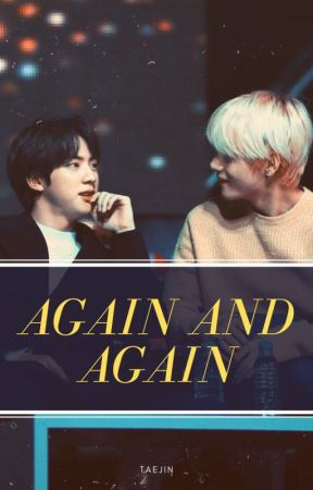 Again and Again ~TaeJin~ by LilaEzri